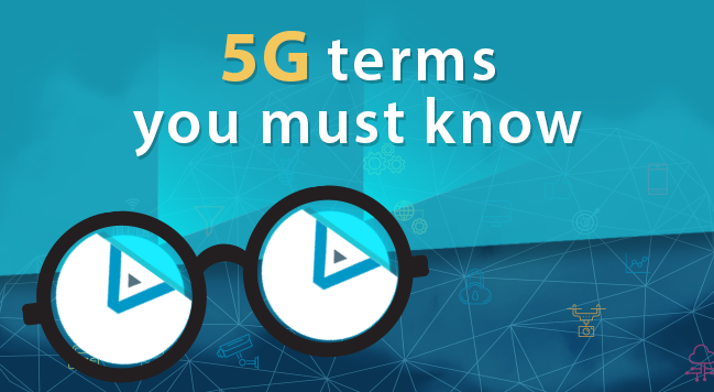 Discover 5G Terms You Must Know
