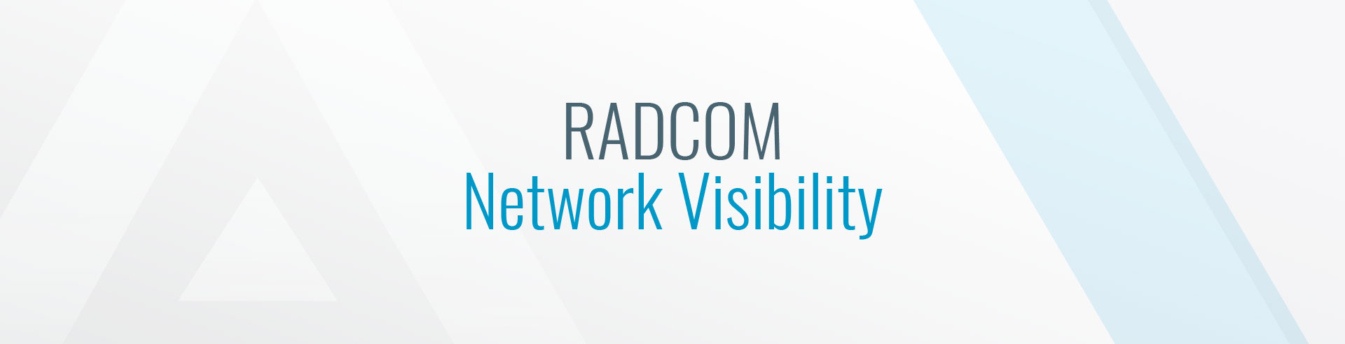 Network Visibility