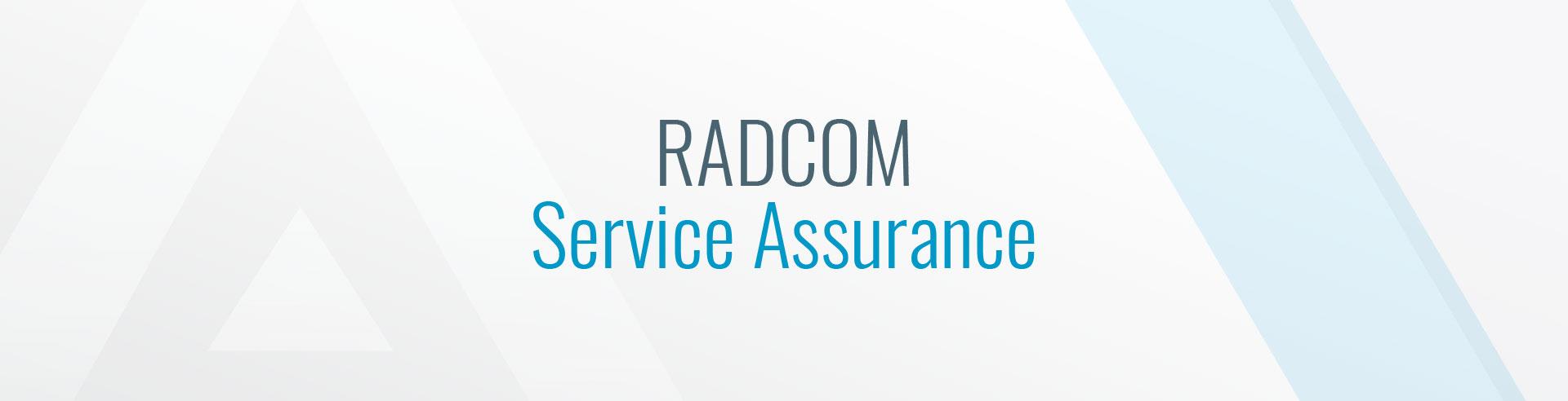 RADCOM Service Assurance