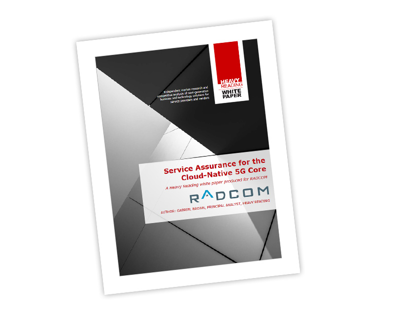 Heavy Reading's White Paper on 5G core service assurance